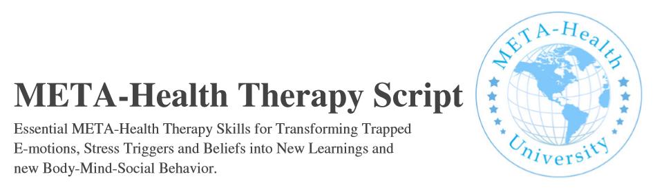 Meta-Health Therapy Script Header